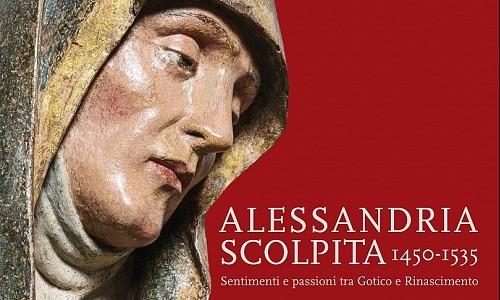 Tra Gotico e Rinascimento: intorno alla mostra Alessandria scolpita
